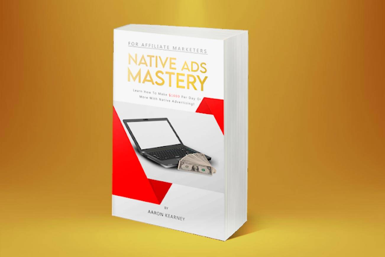 Native Ads Mastery Reviews: Legit Affiliate Marketing Guide?