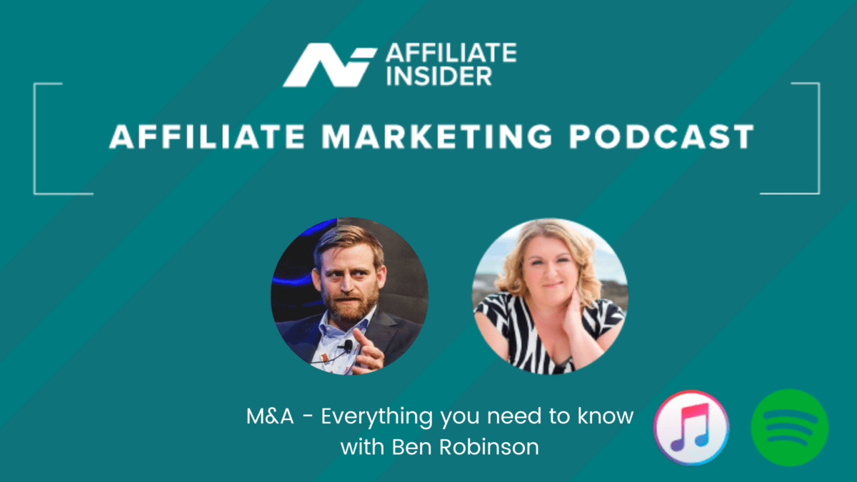 The Affiliate Marketing Podcast – M&A – Everything you need to know